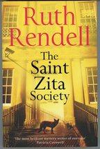 The Saint Zita Society Ruth Rendell 2012 Hutchinson Mystery Thriller - $5.00