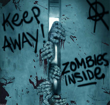 Keep Away-Turn Back-ZOMBIE INSIDE-DOOR COVER-Walking Dead Horror Prop De... - $4.53