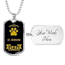 Dog Lover Gift St. Bernard Dad Dog Necklace Engraved Stainless Steel Dog... - $50.44
