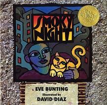 Smoky Night (Caldecott Medal Book) [Hardcover] Bunting, Eve and Diaz, David - £11.26 GBP