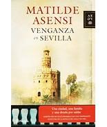Venganza en Sevilla (Autores espanoles e iberoamericanos / Spanish and I... - $4.83