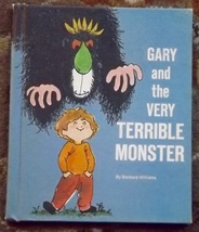Gary and the Very Terrible Monster by Barbara Williams - $5.00