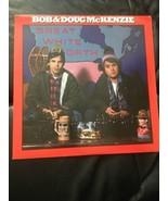 Bob And Doug McKenzie Great White North Vinyl Record - $14.23