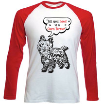 Cairn terrier all you need b - NEW RED LONG SLEEVES COTTON TSHIRT - $19.53