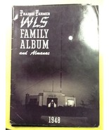 1948 WLS Family Album and Almanac Prairie Farmer Station Chicago IL - $4.95