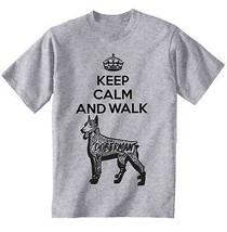 Doberman - keep calm and walk b - NEW COTTON GREY TSHIRT ALL SIZES - $20.75