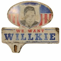 Vintage Rare Wendel Willkie 1940 Political Campaigns Metal License Plate... - $173.24