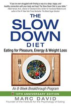 The Slow Down Diet: Eating for Pleasure, Energy, and Weight Loss [Paperb... - $3.96