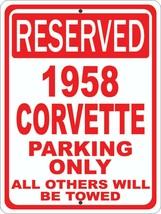 """Corvette 1958 58 Chevrolet Novelty Reserved Parking Street Sign 12""""X18"""" ... - $21.49"""