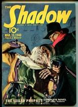 Shadow 3/15/1940-Street & Smith-Veiled Prophet-terror cover-VG/FN - $236.44