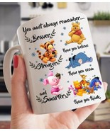 You Must Always Remember Braver Than You Believe Pooh & Friends Coffee M... - $14.99