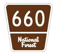 National Forest Route 660 Sticker R3379 Highway Sign - $1.45+