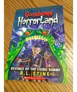 Goosebumps Horrorland Ser.: Revenge of the Living Dummy by R. L. Stine (... - $3.17