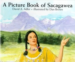 A Picture Book of Sacagawea (Picture Book Biography) Adler, David A. and Brown,  image 1