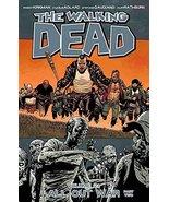 The Walking Dead Volume 21: All Out War Part 2 [Paperback] Kirkman, Robe... - $9.79