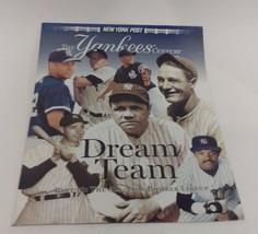 NEW YORK POST--THE YANKEES CENTURY PART 10: DREAM TEAM - $5.35