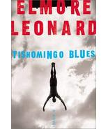 Tishomingo Blues [Jan 29, 2002] Leonard, Elmore - $25.74