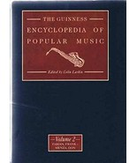 The Guinness Encyclopedia of Popular Music [Jan 01, 1992] Larkin, Colin - $118.80