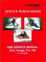 2000 Polaris SLH / Virage / Pro 785 PWC Personal Watercraft Service Manual CD - $12.00