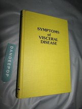 Symtoms Of Viceral Disease 1984 Sixth Edition Book - $14.84