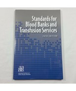 Standards for Blood Banks and Transfusion Services 26th Edition Paperback - $39.99