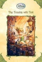 The Trouble With Tink (Disney Fairies) Thorpe, Kiki Paperback Book Paper... - $3.50