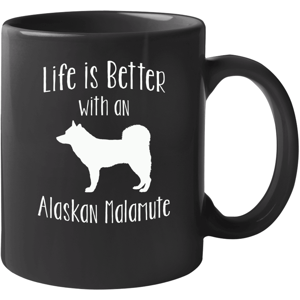 Primary image for Life Is Better With An Alaskan Malamute Mug