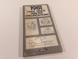 1981 Ford Light Truck Service Specifications FPS 365-322-81 - $7.99