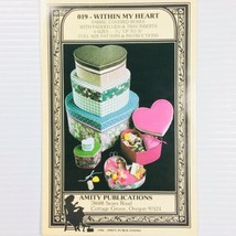 Fabric Covered Heart Boxes Pattern Within My Heart Amity Publications Va... - $6.99