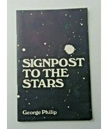 Signpost To The Stars Guide to Basic Stargazing 1981 paperback book RARE! - $8.00