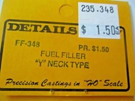 "Details West # FF-348 Fuel Filler ""Y"" Neck  Type. 2 Each. HO-Scale image 2"
