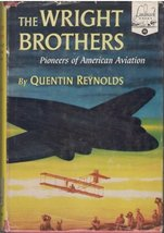 The Wright Brothers Pioneers of American Aviation - Landmark Books #10 [... - $8.75