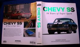 CHEVY SS 50 YEARS OF SUPER SPORT Robert Genat 2007 HCDJ FEFP F/NF Malibu... - $17.96