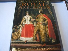 The Oxford Book of Royal Anecdotes Longford, Elizabeth - £6.03 GBP