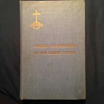 Church Cooperation In the United States by Ross Sanderson inscribed 1st - $56.84