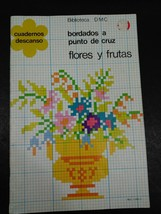 1977 Leisure DMC Library Cross Stitch Pattern Booklet Flowers and Fruit Spanish  - $35.90