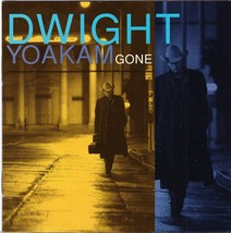 Dwight Yoakam CD Gone - $1.99
