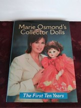 Marie Osmond's Collector Dolls The First Ten Years Hardcover Book  - $18.69