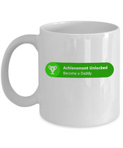 Achievement Unlocked Become a Daddy - Funny Gift for Father- Ceramic Cof... - $13.90+