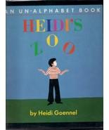 Heidi's Zoo: An Un-Alphabet Book Goennel, Heidi - $7.99