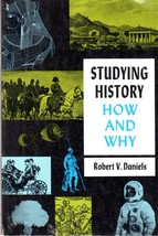 Studying History How and Why by Robert V. Daniels - $4.85