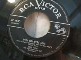 RCA VICTOR 45 RPM RECORD EDDIE FISHER WISH YOU WHERE HERE HAND OF FATE 1... - $8.00