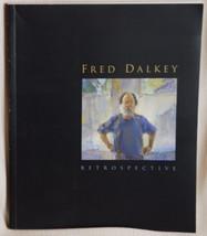 Fred Dalkey Retrospective, Catalog for Crocker Museum Exhibition, Signed - $29.70