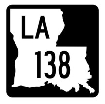 Louisiana State Highway 138 Sticker Decal R5853 Highway Route Sign - $1.45+
