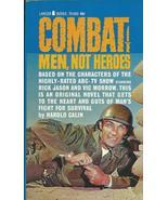 Combat: Men Not Heroes - Paperback ( Ex Cond  - $74.80