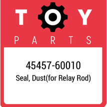 45457-60010 Toyota Seal, New Genuine OEM Part - $18.66
