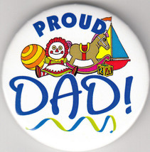 """Proud Dad! Birth Announcement Button Pin, 2"""" x 2"""", New, Pin Back - $4.99"""