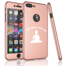 For Apple iPhone 360° Thin Slim Case Cover +Glass Screen Let That Sht Go... - £12.40 GBP