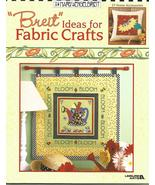 "2003 - Mary Engelbreit ""Breit Ideas for Fabric Crafts - Leisure Arts - $18.00"