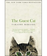 The Guest Cat  :  Takashi Hiraide   :  New Softcover   @ZB - $14.50
